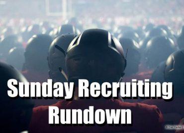 Sunday Recruiting Rundown