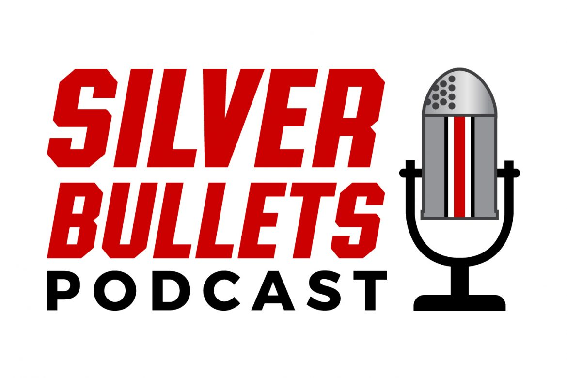 Ohio State Podcast Silver Bullets Podcast Ohio State Football