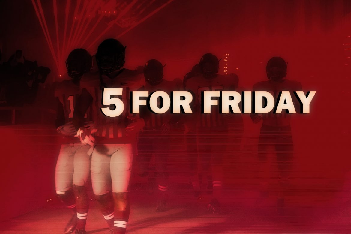 Ohio State Football Buckeyes Five for Friday