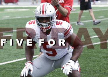 Five for Friday Ohio State Football Buckeyes