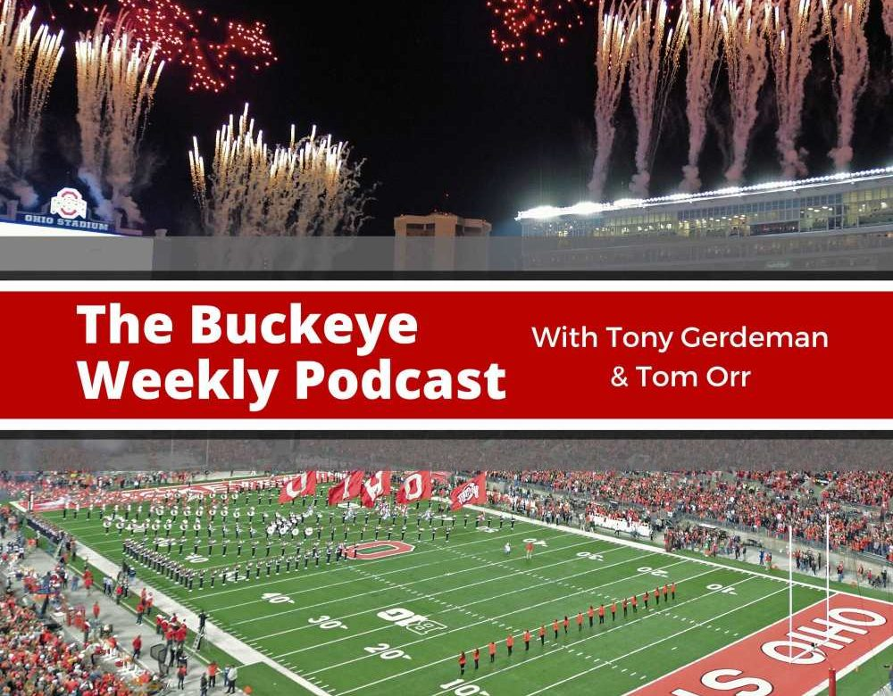 Buckeye Weekly Podcast -- Is It a Mirage Or Is It Reality   84f89a1ea